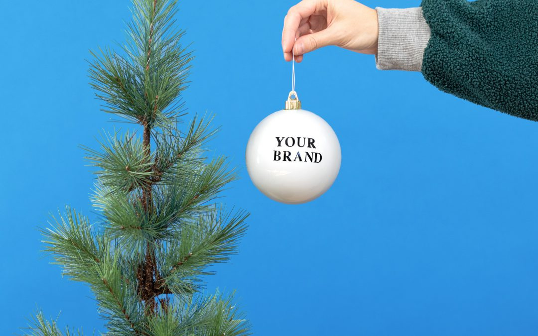 Three Ways To Get Your Brand Holiday Ready